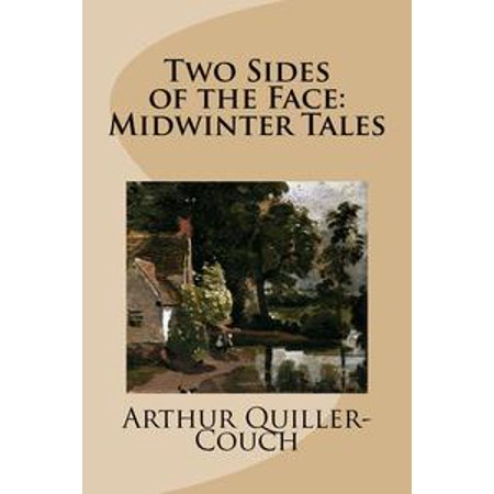 2 Side Book (Two Sides of the Face: Midwinter Tales - eBook )