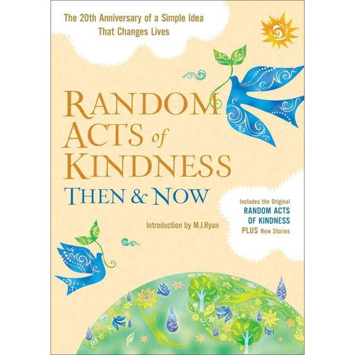 Random Acts of Kindness: Then & Now