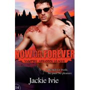 Now or Forever - eBook