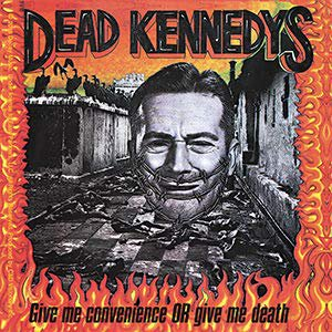 DEAD KENNEDYS, Give Me Convenience Or Give Me Death STICKER - Album Artwork DECAL, 4