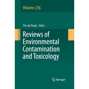 Reviews of Environmental Contamination and Toxicology: Reviews of Environmental Contamination and Toxicology, Volume 236 (Series #236) (Paperback)