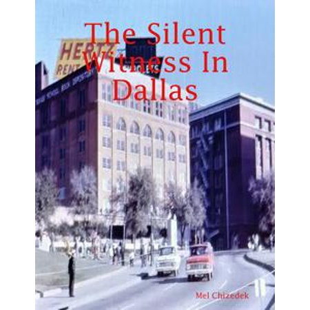 The Silent Witness In Dallas - eBook (Buttons In Dallas)