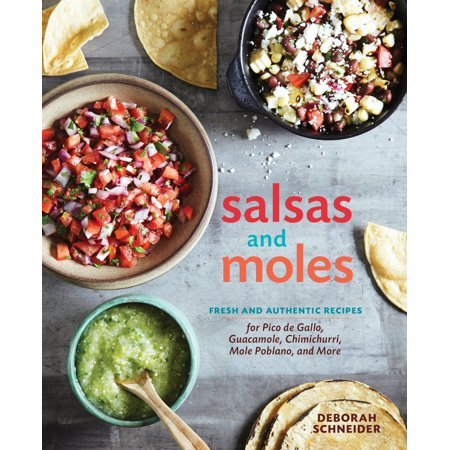 Salsas and Moles : Fresh and Authentic Recipes for Pico de Gallo, Mole Poblano, Chimichurri, Guacamole, and More - Guacamole Halloween Recipe