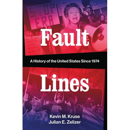 Fault Lines : A History of the United States Since (Norton 1 Emperor Of The United States)