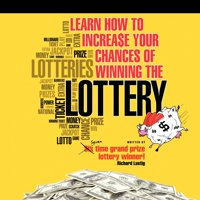 Learn How to Increase Your Chances of Winning the Lottery (Paperback)