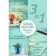 Susan Mallery - Blackberry Island (3in1) - eBook