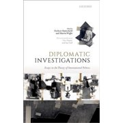 Diplomatic Investigations : Essays on the Theory of International Politics
