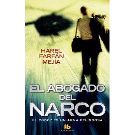 El Abogado Del Narco   The Narco S Lawyer