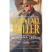 Montana Creeds, 3: Montana Creeds: Tyler (Paperback)