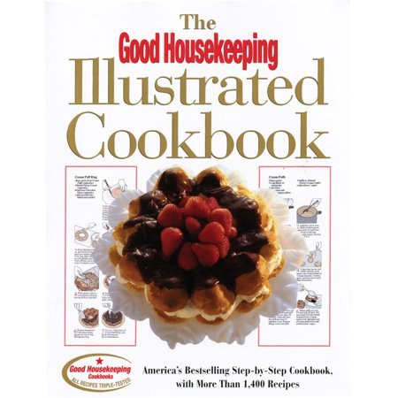 The Good Housekeeping Illustrated Cookbook : America's Bestselling Step-by-Step Cookbook, with More Than 1,400 Recipes](Jello Shot Recipes With Vodka)
