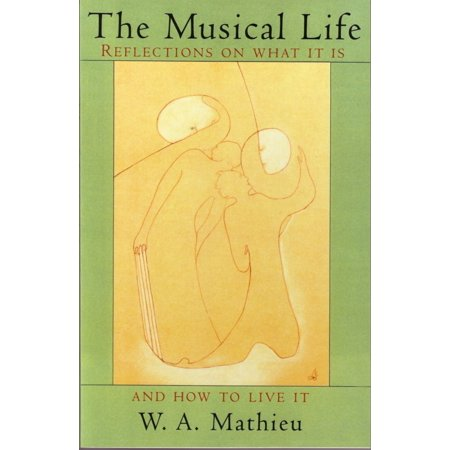 The Musical Life