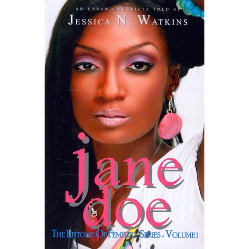 The Epitome of Femistry: Jane Doe