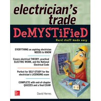 Demystified: The Electrician's Trade Demystified (Paperback)