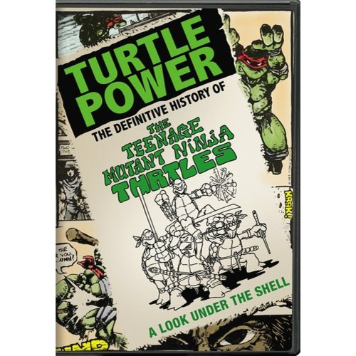 Turtle Power: The Definitive History Of The Teenage Mutant Ninja Turtles (Widescreen)
