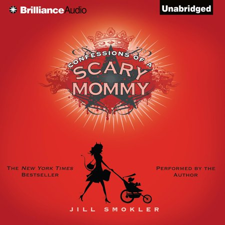 Confessions of a Scary Mommy - Audiobook