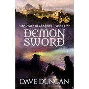 Years of Longdirk: Demon Sword (Paperback)