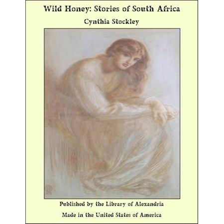 Africa Honey (Wild Honey: Stories of South Africa - eBook)