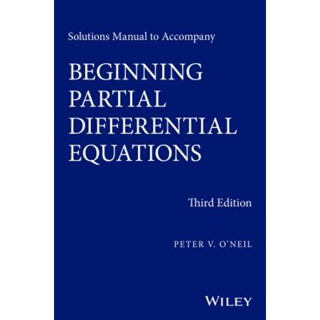 Beginning Math Series - Solutions Manual to Accompany Beginning Partial Differential Equations
