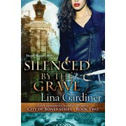 Silenced by the Grave (Paperback)