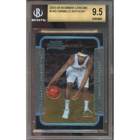 2003 04 Bowman Chrome  140 Carmelo Anthony Knicks Rookie Bgs 9 5  9 5 9 9 5 9 5