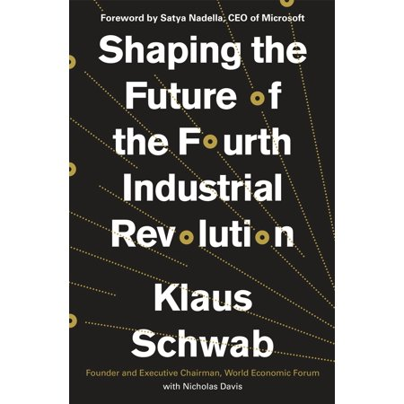 Shaping the Future of the Fourth Industrial Revolution - eBook