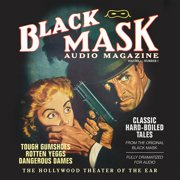 Black Mask Audio Magazine, Vol. 1 - Audiobook