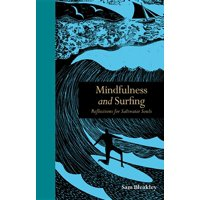 Mindfulness and Surfing : Reflections for Saltwater Souls (Hardcover)