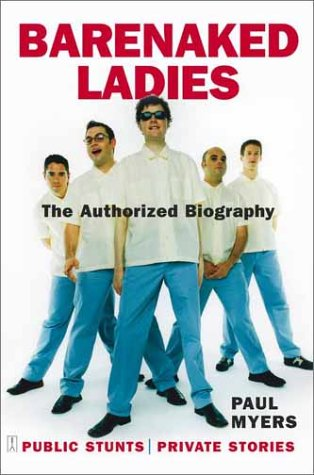 Barenaked Ladies: The Authorized Biography | Walmart Canada