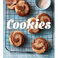 Betty Crocker Cookies : Irresistibly Easy Recipes for Any Occasion