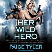Her Wild Hero - Audiobook