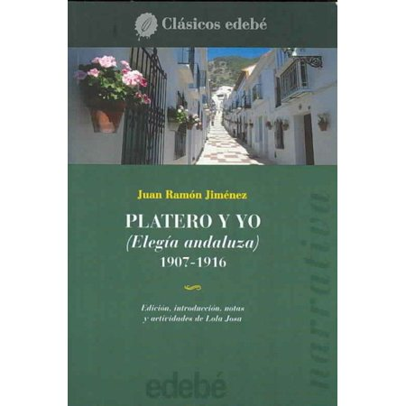 Platero Y Yo / Platero And I