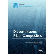 Discontinuous Fiber Composites (Paperback)