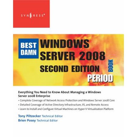The Best Damn Windows Server 2008 Book Period - (Best Windows Home Server)