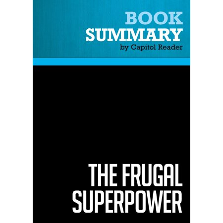 Summary of The Frugal Superpower: America's Global Leadership in a Cash-Strapped Era - Michael Mandelbaum - eBook (Readers With Strap)