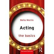 Basics: Acting: The Basics (Paperback)