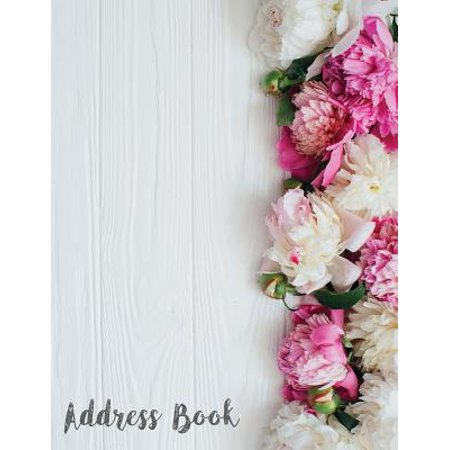 Address Book : Alphabetical Organizer Journal Notebook. Keep All Your Address Information Together (Contact, Address, Phone Number, Emails, Birthday) 300+ Spaces