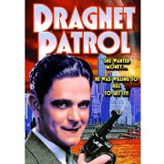 Dragnet Patrol by ALPHA VIDEO DISTRIBUTORS