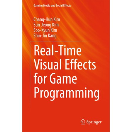 Real-Time Visual Effects for Game Programming -