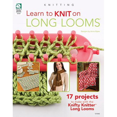 Learn to Knit on Long Looms - 365 Learning