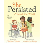 She Persisted Around the World: 13 Women Who Changed History (Hardcover)