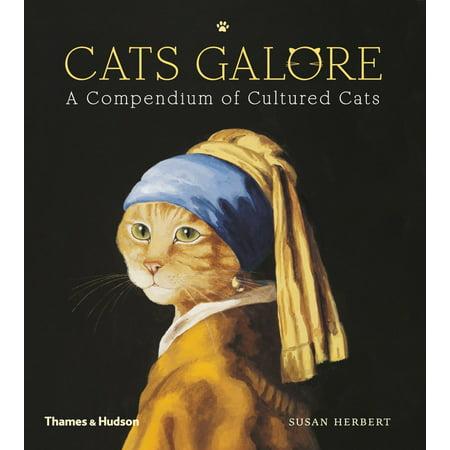 Cats Galore : A Compendium of Cultured Cats (Cats Galore A Compendium Of Cultured Cats)