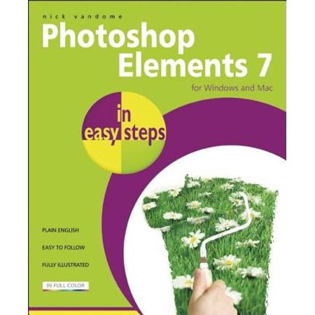 Photoshop Elements 7 in Easy Steps : For Windows and