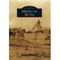 Mining in Butte