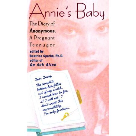 Annie's Baby : The Diary of Anonymous, a Pregnant