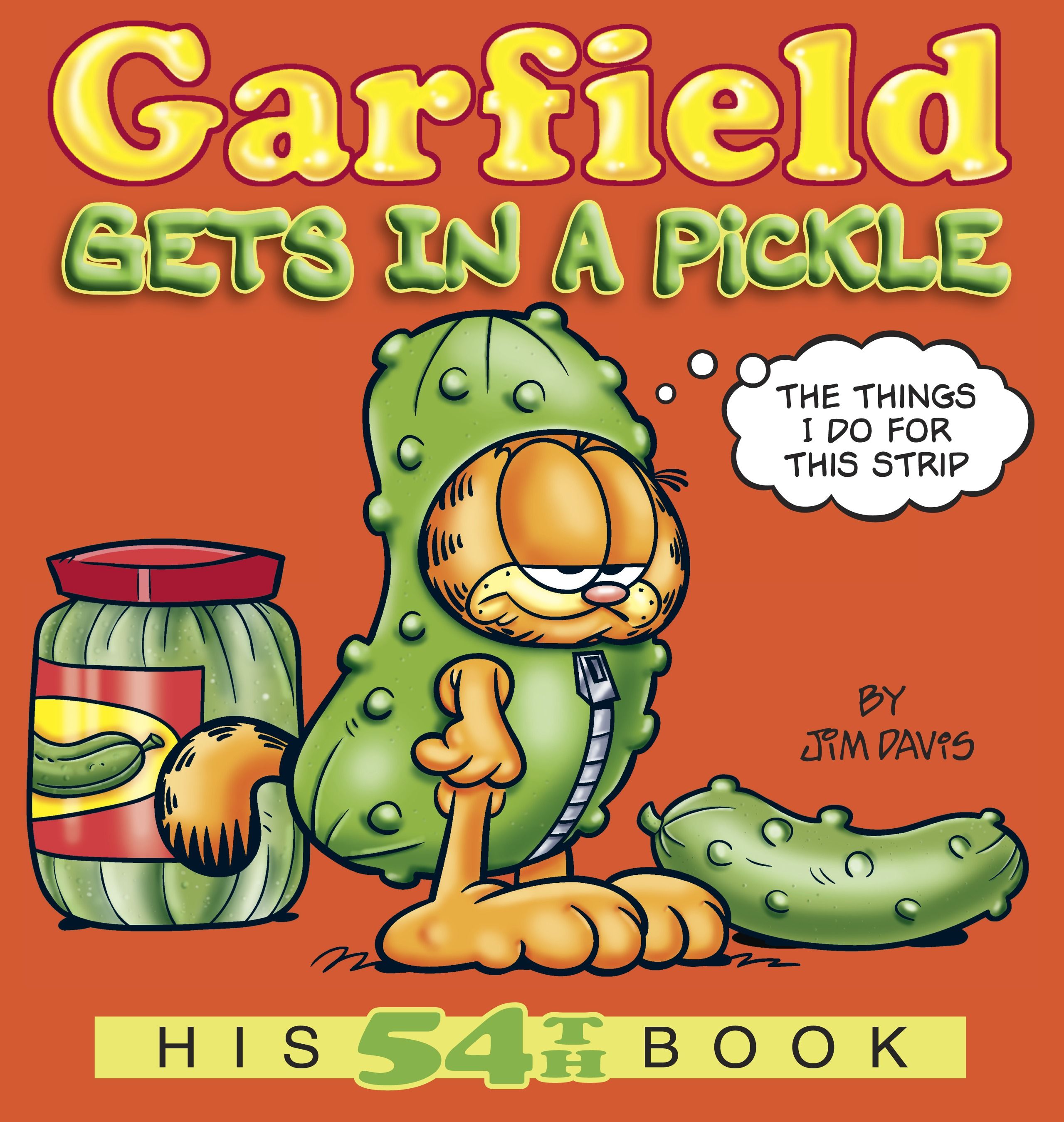 Garfield Gets in a Pickle : His 54th Book