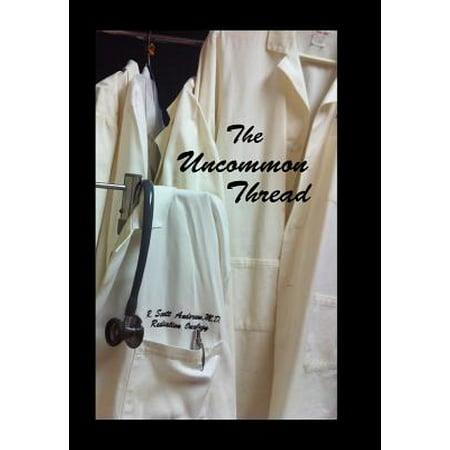 The Uncommon Thread -