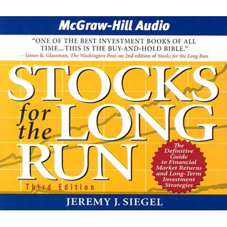 Stocks for the Long Run: The Definitive Guide to Financial Market Returns and Long-Term Investment