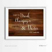 Drink Champagne, Dance On The Table Rustic Wood Wedding Party Signs