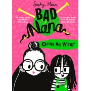 Bad Nana: Older Not Wiser (Bad Nana) (Paperback)