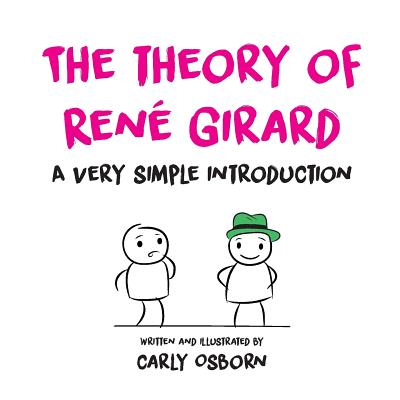The Theory of René Girard (Paperback)